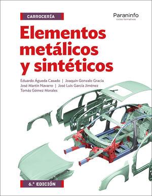 015 CF/GM ELEMENTOS METALICOS Y SINTETICOS -CARROCERIA (6ª EDICION)