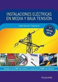 INSTALACIONES ELÉCTRICAS EN MEDIA Y BAJA TENSIÓN (7.ª EDICIÓN 2016)