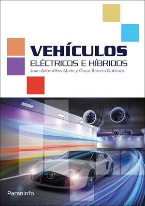 VEHICULOS ELECTRICOS E HIBRIDOS