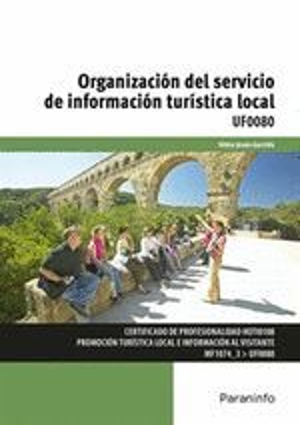 ORGANIZACIÓN DEL SERVICIO DE INFORMACIÓN TURÍSTICA LOCAL