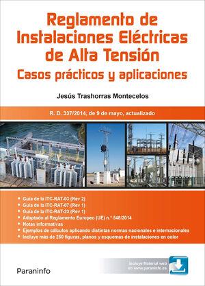 018 RAT. REGLAMENTO INSTALACIONES ELÉCTRICAS ALTA TENSIÓN. CASOS PRACTICOS Y APLICACIONES