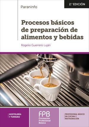 019 FPB PROCESOS BÁSICOS DE PREPARACIÓN DE ALIMENTOS Y BEBIDAS