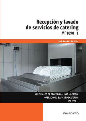 *** MF 1090-1 RECEPCIÓN Y LAVADO DE SERVICIOS DE CATERING
