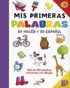 MIS PRIMERAS PALABRAS EN INGLES Y ESPAÑOL