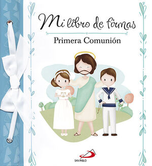 MI LIBRO DE FIRMAS. PRIMERA COMUNION ( AZUL )