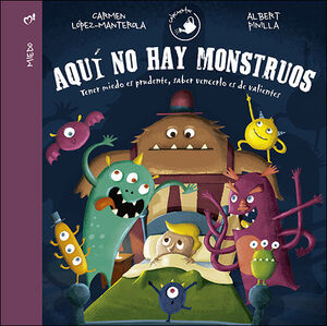 AQUI NO HAY MONSTRUOS. (VALORES)