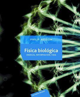 FISICA BIOLOGICA -ENERGIA, INFORMACION, VIDA