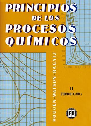 PRINCIPIOS DE PROCESOS QUIMICOS. TOMO 2. TERMODIN.