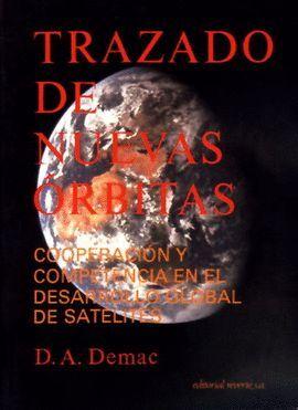*** TRAZADO DE NUEVAS ORBITAS