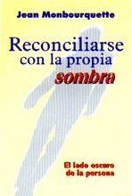 RECONCILIARSE CON LA PROPIA SOMBRA