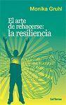 ARTE DE REHACERSE: LA RESILIENCIA. N¦109