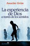 EXPERIENCIA DE DIOS A TRAVES DE LOS SENTIDOS, LA.