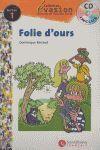 FOLIE D'OURS. NIVEAU 1 + CD -COLLECTION EVASION