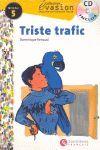 TRISTE TRAFIC.NIVEAU 5 + CD -COLLECTION EVASION