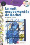 NUIT MOUVEMENTEE DE RACHEL,LA + CD.NIVEAU 6 -COLLECTION EVASION