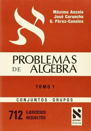 T.I -PROBLEMAS ALGEBRA. CONJUNTOS -GRUPOS