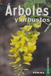 ARBOLES Y ARBUSTOS (GUIAS DE BOLSILLO) REF.T-075-001