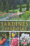 JARDINES ESPAÑOLES. ATLAS ILUSTRADO
