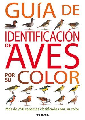 GUIA DE IDENTIFICACION DE AVES POR SU COLOR REF.T-076-001