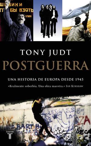 POSTGUERRA -UNA HISTORIA DE EUROPA DESDE 1945