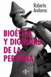 BIOETICA Y DIGNIDAD DE LA PERSONA