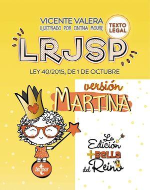 019 LRJSP LEY REGIMEN JURIDICO SECTOR PUBLICO VERSIÓN MARTINA