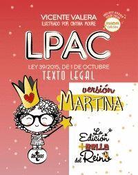 019 LPAC VERSION MARTINA INCLUYE AUDIOS (LEY PROCEDIMIENTO ADMINISTRATIVO COMUN)