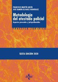 021 METODOLOGIA DEL ATESTADO POLICIAL