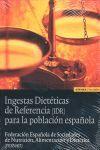 INGESTAS DIETETICAS DE REFERENCIA (IDR) PARA POBLACION ESPAÑOLA