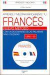 APRENDE Y MEJORA RAPIDAMENTE FRANCES ( LIBRO + CD ) -NUEVO METODO