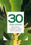 30 PLANTAS PURIFICANTES -TUS PLANTAS EN PRACTICAS FICHAS (ANILLAS