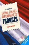 APRENDE Y MEJORA RAPIDAMENTE TU FRANCES (+CD)