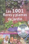 1001 FLORES Y PLANTAS DE JARDIN (CON DVD)