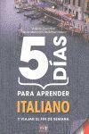 5 DIAS PARA APRENDER ITALIANO. Y VIAJAR EL FIN DE SEMANA