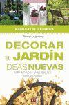 DECORAR EL JARDIN IDEAS NUEVAS