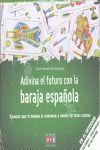 ADIVINA EL FUTURO CON BARAJA ESPAÑOLA