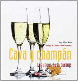 CAVA Y CHAMPAN. LOS REYES DE LA BURBUJA