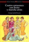 CUATRO CORAZONES CON FRENO Y MARCHA ATRAS -AULA DE LITERATURA