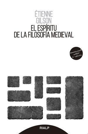 ESPIRITU DE LA FILOSOFIA MEDIEVAL, EL