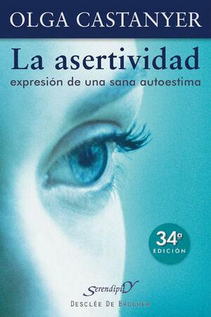 ASERTIVIDAD: EXPRESION DE UNA SANA AUTOESTIMA