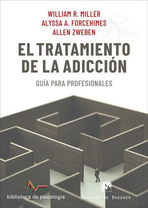 EL TRATAMIENTO DE LA ADICCION. GUIA PARA PROFESIONALES