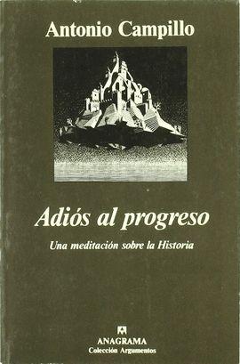 ADIOS AL PROGRESO
