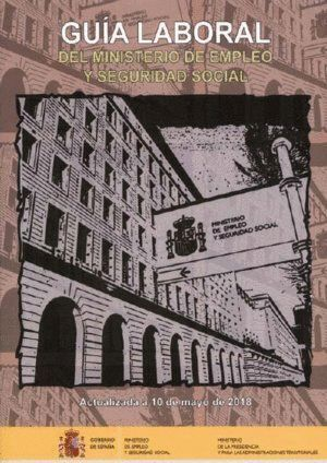 018 GUIA LABORAL DEL MINISTERIO EMPLEO Y SEGURIDAD SOCIAL 2018