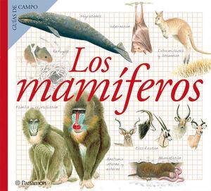 +++ MAMIFEROS, LOS -GUIAS DE CAMPO