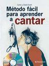 METODO FACIL PARA APRENDER A CANTAR + CD