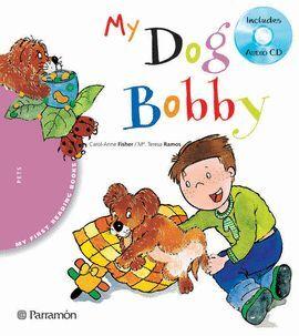 MY DOG BOBBY (+AUDIO-CD)