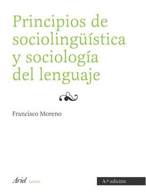 PRINCIPIOS DE SOCIOLINGUISTICA Y SOCIOLOGIA DEL LENGUAJE