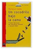 UN COCODRILO BAJO LA CAMA