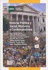 HISTORIA POLITICA Y SOCIAL MODERNA Y CONTEMPORANEA