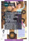 ACTIVIDADES PRACTICAS PRESENCIALES DE FUNDAMENTOS BIOLOGICOS DE..